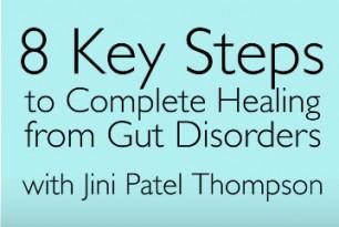 Jini's 8 Key Steps to Healing IBD & IBS Naturally