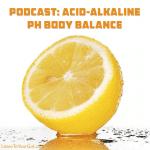 Acid-Alkaline pH Body Balance