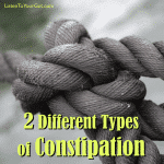 Two Different Types of Constipation