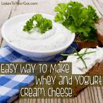 How To Make Whey and Yogurt Cream Cheese