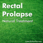 Natural Rectal Prolapse Treatment
