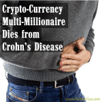 Crypto-Currency Multi-Millionaire Dies from Crohn's Disease