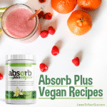 Absorb Plus VEGAN Recipe Ideas